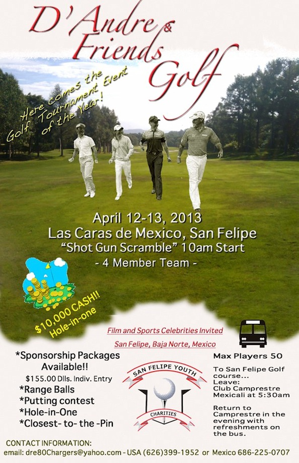 D'Andre & Friends San Felipe Golf Classic, April 12 - 13, 2013